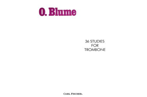 O. Blume 36 Studies for Trombone