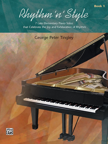 Rhythm 'n' Style Book 1 - 7 Late Elementary Piano Solos