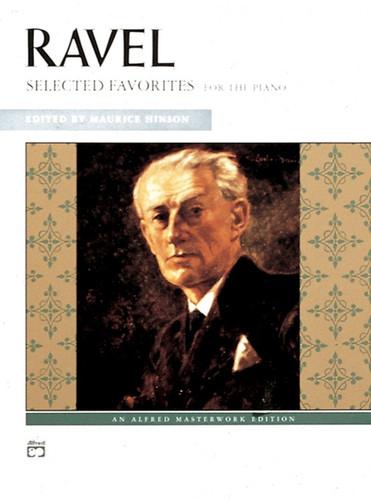 Ravel: Selected Favorites ed. Maurice Hinson