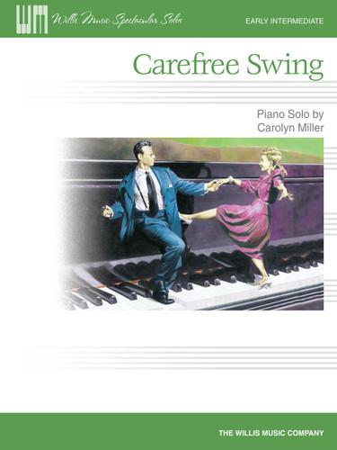 Carefree Swing - Carolyn Miller