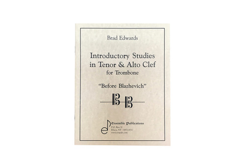 Introductory Studies in Tenor & Alto Clef for Trombone - Brad Edwards