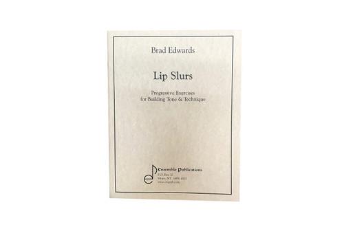 Lip Slurs - Brad Edwards