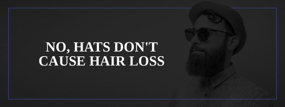 No, Hats Don't Cause Hair Loss