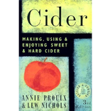 Cider Making - Using and Enjoying Sweet and Hard Cider
