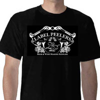 Free Black Label Peeler T-Shirt