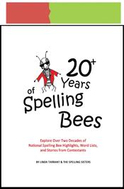 look inside 20 plus years of spelling bee