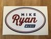 Mike Ryan Oval Sticker