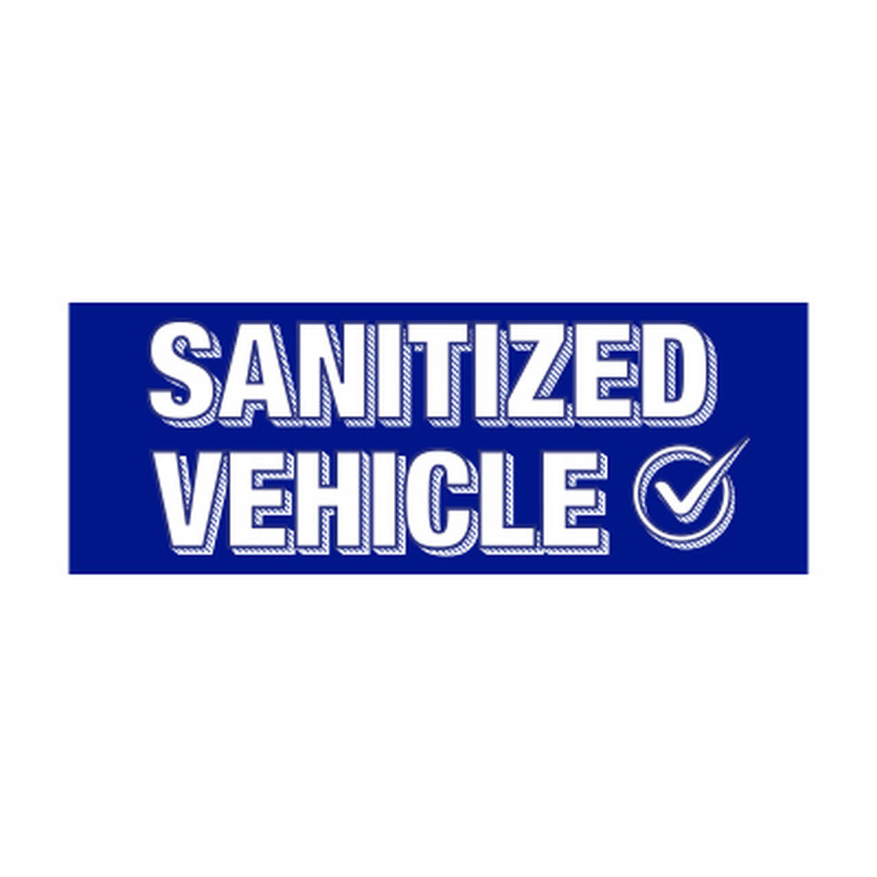 NEW Windshield Slogan - Sanitized Vehicle - Large Blue and White Decal