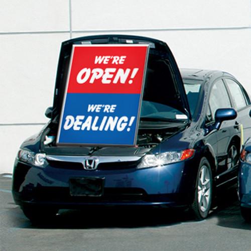 We're Open/We're Dealing Under Hood Car Sign