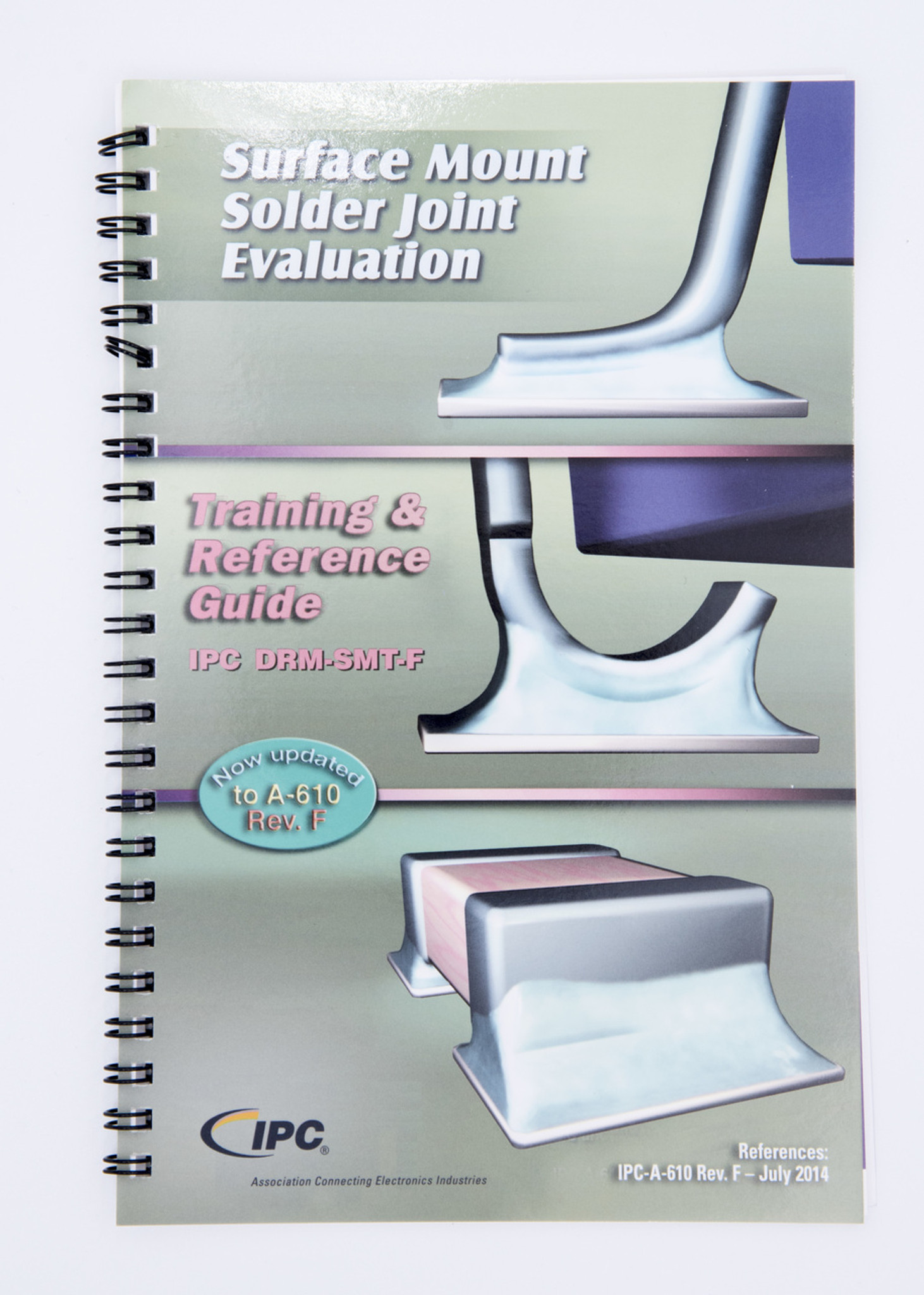 IPC DRM-SMT-G Surface Mount Solder Joint Evaluation Training & Reference  Guide