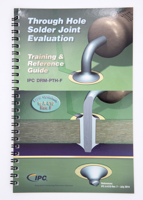 IPC DRM-PTH-G Through-Hole Solder Joint Evaluation Training & Reference Guide