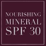 Nourishing Mineral SPF 30