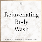 Rejuvenating Body Wash