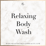 Relaxing Body Wash
