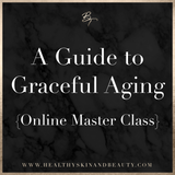 A Guide to Graceful Aging : Online Master Class (pre recorded)