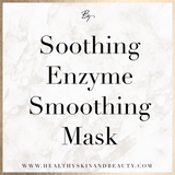 Soothing Enzyme Smoothing Mask