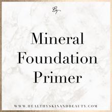 Mineral Foundation Primer