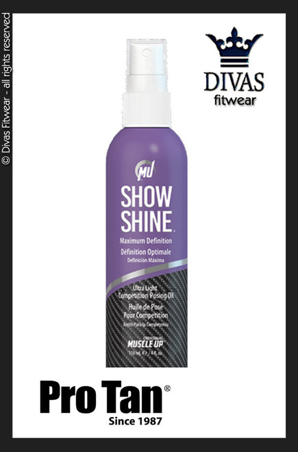 Pro Tan Show Shine - Light weight Maximum Definition Posing Oil - 118ml