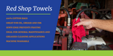 Red Shop Towels Are Great For Oil, Grease & Ink