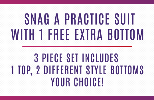 FREE extra practice suit bottom with any practice suit purchase