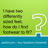 I have two differently sized feet, what footwear?