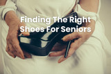 The Importance Of Finding The Right Shoes For Seniors