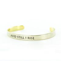 AND STILL I RISE cuff bracelet