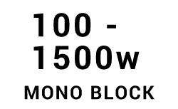 100w - 1500w Mono