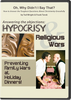 Oh, Why Didn't I Say That?  Hypocrisy & Religious Wars, Preventing Family Wars at Holiday Dinners! DVD