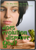 Oh, Why Didn't I Say That? Does Evolution Disprove God?
