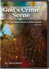 God's Crime Scene: The Cumulative Case for a Divine Creator DVD Set
