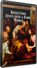 Reflecting Jesus into a Dark World - DVD Complete Series