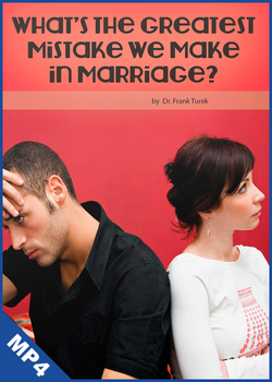 What's The Greatest Mistake We Make in Marriage? (mp4 Download)