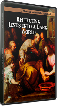 Reflecting Jesus into a Dark World - DVD Complete Series