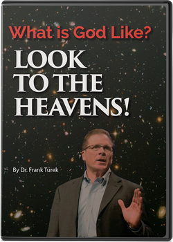 What is God Like?  Look to the Heavens! (sermon DVD)