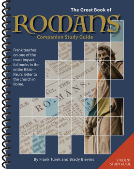 The Great Book of Romans - STUDENT Study Guide