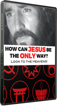 How Can Jesus Be the Only Way? (DVD)