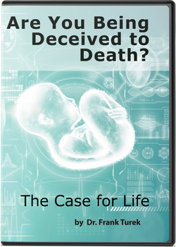 Are You Being Deceived to Death?  The Case for Life (DVD)