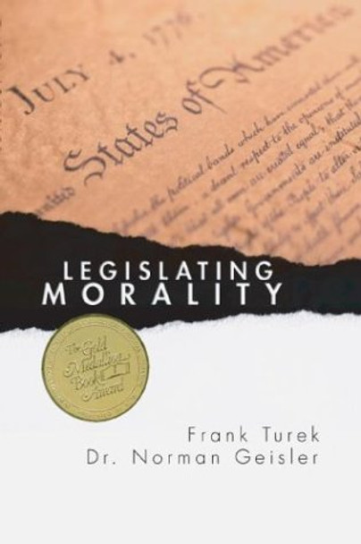 Legislating Morality:  Is it Wise?  Is it Legal?  Is it Possible?