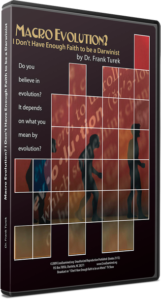 Macro Evolution? I Don't Have Enough Faith to be a Darwinist  (DVD Set)