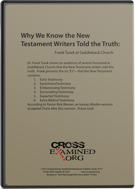 Why We Know the New Testament Writers Told the Truth (DVD)