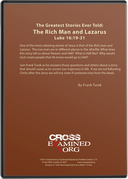 The Greatest Stories Ever Told:  Episode 4 - The Parable of The Rich Man and Lazarus