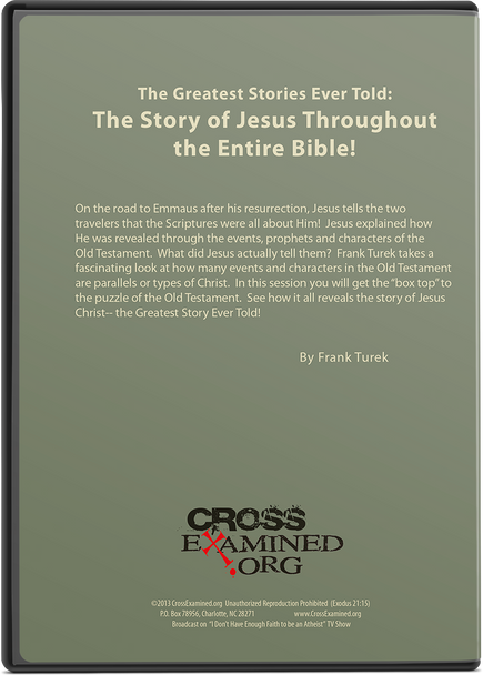 The Greatest Stories Ever Told:  Episode 10 - The Story of Jesus Throughout the Entire Bible!