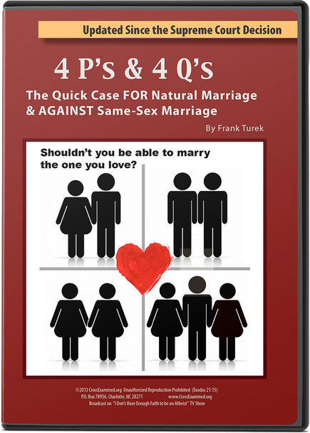 4 P's & 4 Q's: Quick Case FOR Natural Marriage & AGAINST Same-Sex Marriage DVD