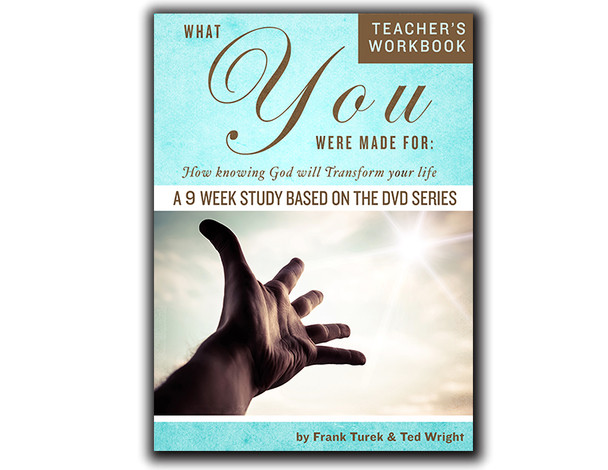 What You Were Made For - TEACHER Workbook