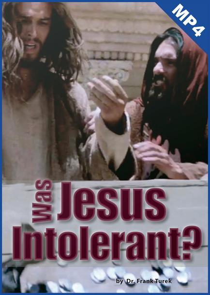 Was Jesus Intolerant? (mp4 Download)