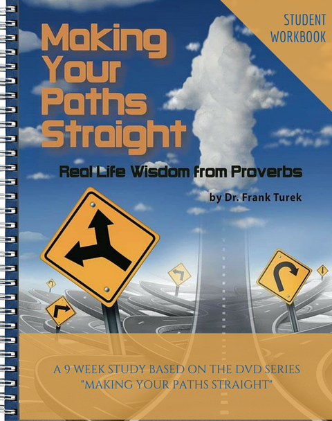 Proverbs: Making Your Paths Straight - STUDENT Workbook