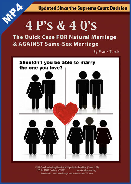4 P's & 4 Q's: Quick Case FOR Natural Marriage & AGAINST Same-Sex Marriage DVD DOWNLOAD