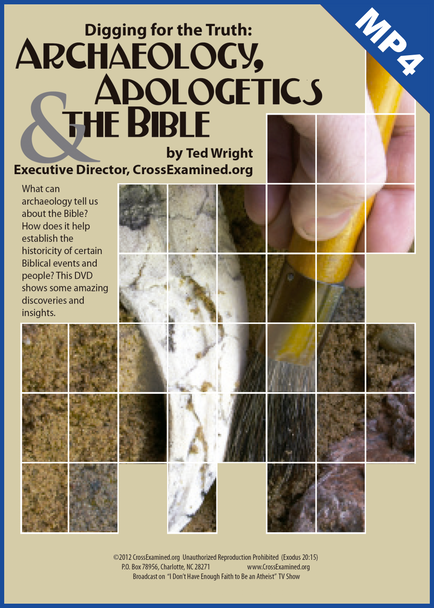 Digging for the Truth: Archaeology, Apologetics & the Bible (mp4 download)