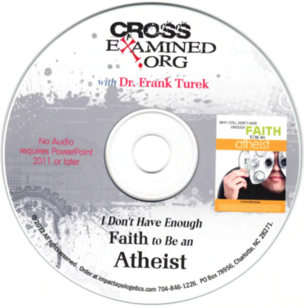 PowerPoint Slides Why I Still Don't Have Enough Faith to Be an Atheist - (download)